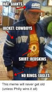 Giants Cowboys Meme - hat giants gag jacket cowboys shirt redskins no rings eagles this