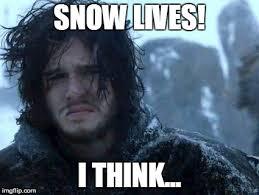 John Snow Meme - jon snow blank template imgflip