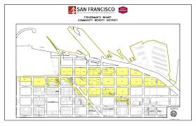San Francisco Districts Map by Fisherman U0027s Wharf Office Of Economic And Workforce Development