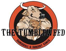 Tumbleweed Tumbleweed Dancehall Upcoming Events
