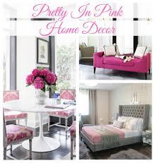 Glam Home Decor Lush Fab Glam Blogazine Pretty In Pink Home Decor