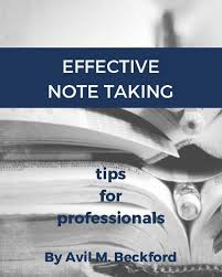 effective note taking tips the art of writing while listening