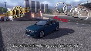 mod car game euro truck simulator 2 euro truck simulator 2 amazing audi car mod drive an actual car in