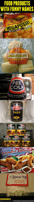 Funny Food Names Meme - food products with funny names by micosenchou2 0 meme center