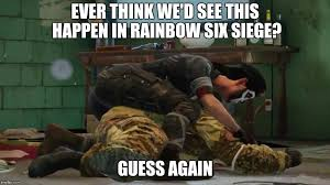 Six Picture Meme Maker - rainbow six siege funny meme imgflip