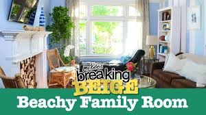 Home Decor Family Room Beautiful Beachy Family Room Part 2 Breaking Beige Before