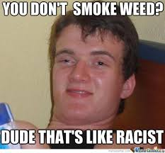 Smoke Weed Meme - don t smoke weed by recyclebin meme center