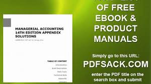 managerial accounting 14th edition appendix solutions video