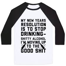 new year t shirts my new years resolution is to stop baseball tees human