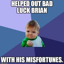 Bad Luck Meme Generator - lovely bad luck brian meme generator success kid meme imgflip