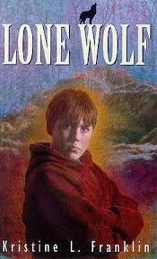 lone wolf by kristine l franklin