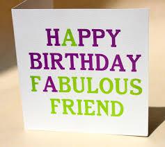 happy birthday fabulous friend greeting card graphic u2013 genius