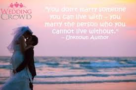 wedding quotes unknown inspirational wedding quotes 54 this inspiration don t
