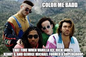 Rick James Memes - image tagged in color me badd imgflip