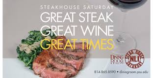 steakhouse saturday the nittany lion inn the official site