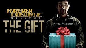 the gift 2015 forever cinematic review