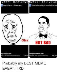 Not Bad Meme Obama - meme faces sharenator obama rage face not bad know oka not bad