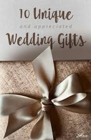 Unique Wedding Presents Ideas 15 Sentimental Wedding Gifts For The Couple Creative Wedding