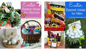 ideas for easter baskets for adults unique easter basket ideas unique gifts for friends