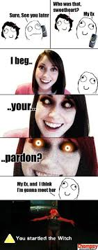 Over Obsessive Girlfriend Meme - 25 best overly attached girlfriend images on pinterest overly