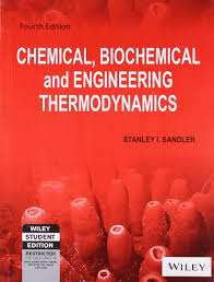 chemical biochemical and engineering thermodynamics sandler