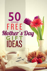 mothers day gifts ideas 50 free s day gift ideas spaceships and laser beams