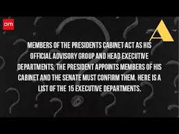 The Cabinet Members Who Appoints The Members Of The Cabinet Youtube