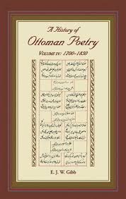 Ottoman Poetry A History Of Ottoman Poetry Volume Iv Ebook By E J W Gibb