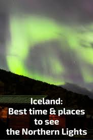 best month for northern lights iceland best time to visit iceland northern lights puffins travel