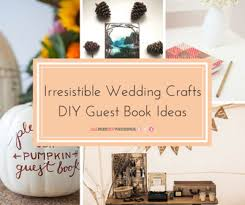 creative guest book ideas 18 irresistible wedding crafts diy guest book ideas