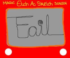 etch a sketch fail