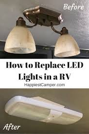 Rv Led Light Fixture How To Replace Led Lights In A Rv Happiest Cer