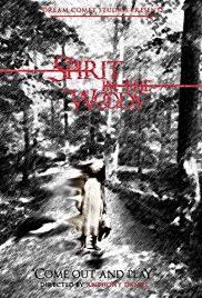 in the woods spirit in the woods 2014 imdb
