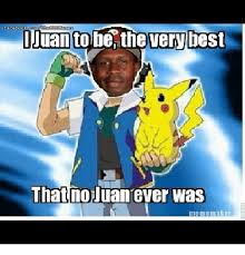Facebook Meme Maker - juan tobe the very best facebookcom that no juan ever was meme