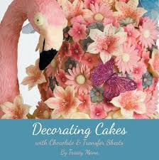 buy decorating cakes with chocolate and transfer sheets book