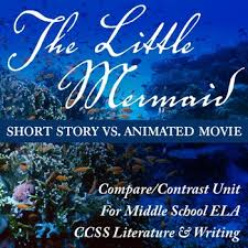 the little mermaid compare contrast movie u0026 reading unit middle