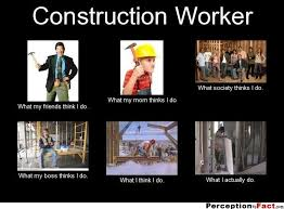 Construction Memes - what we actually do meme construction google search tradewinds