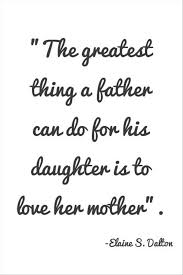 love quotes for my daughter daughter and father quotes father