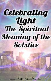 celebrating light the spiritual meaning of the solstice