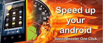 speed up android phone how to speed up your phone and android tablet