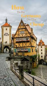 best 25 trip to germany ideas on travel to germany