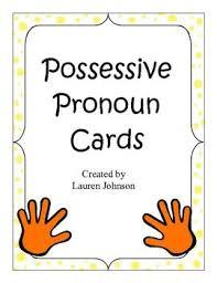 17 best possessive pronouns images on pinterest student teaching