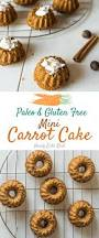 mini paleo carrot cake recipe gluten free dairy free healy