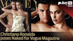irina shayk nude pictures christiano ronaldo gone nude for vogue magazine youtube