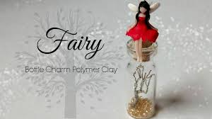 fairy bottle charm polymer clay tutorial youtube