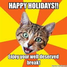 Happy Holidays Meme - happy holidays
