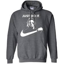 Halloween Shirt by Michael Myers Just Do It Halloween T Shirts Hoodies Tank Top