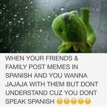 Speak Spanish Meme - 25 best memes about memes in spanish memes in spanish memes