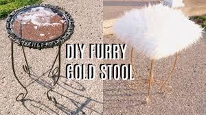 gold vanity stool diy furry gold vanity stool youtube