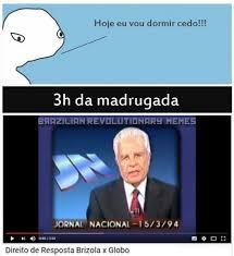 Brazilian Memes - vale a pena ver de novo brazilian revolutionary memes